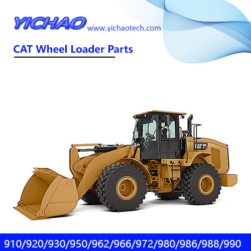 Caterpillar(CAT) Wheel Loader Spare Parts for 910/920/930K/950/950GC/962/966GC/966H/972/980/986/986H/988/990